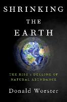 Shrinking the Earth: The Rise and...