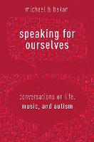 Speaking for Ourselves: Conversations...
