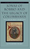 Jonas of Bobbio and the Legacy of...