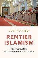 Rentier Islamism: The Influence of ...