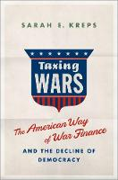 Taxing Wars: The American Way of War...