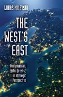 The West's East: Contemporary Baltic...