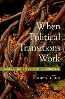 When Political Transitions Work:...