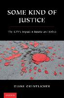 Some Kind of Justice: The ICTY's...
