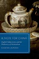 A Taste for China: English...