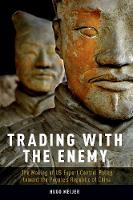 Trading with the Enemy: The Making of...