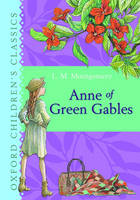 Anne of Green Gables: Oxford...