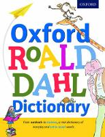 Oxford Roald Dahl Dictionary: From...