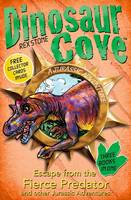 Dinosaur Cove: Escape from the Fierce...