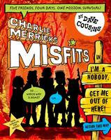 Charlie Merrick's Misfits in I'm a...