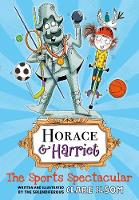 Horace and Harriet: The Sports...
