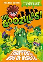The Goozillas!: Trapped in the Bog of...