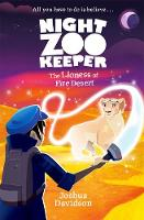 Night Zookeeper: The Lioness of Fire...