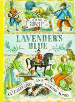 Lavender's Blue: A Book of Nursery...