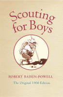 Scouting for Boys: A Handbook for...