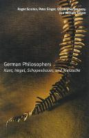 German Philosophers: Kant, Hegel,...