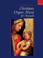 Oxford Book of Christmas Organ Music...