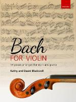 Bach for Violin: 14 pieces arranged...