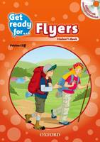Get Ready for: Flyers: Student's Book...