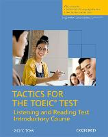 Tactics for the TOEIC Test, Reading...