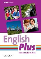 English Plus Starter Student Book:...