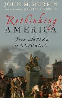 Rethinking America: From Empire to...