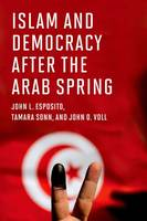 Islam and Democracy After the Arab...