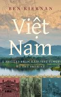Viet Nam: A History from Earliest...