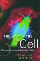 The Way of the Cell: Molecules,...