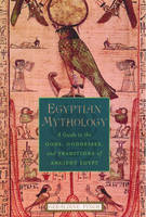 Egyptian Mythology: A Guide to the...