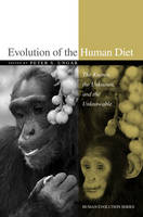 Evolution of the Human Diet: The...