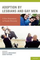 Adoption by Lesbians and Gay Men: A...