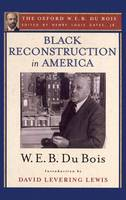 Black Reconstruction in America: The...