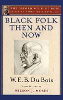 Black Folk Then and Now: An Essay in...