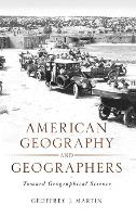 American Geography and Geographers:...
