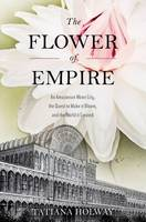 The Flower of Empire: The Amazon's...