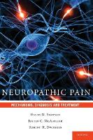 Neuropathic Pain: Mechanisms,...