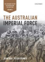 The Australian Imperial Force: Volume 5