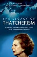 The Legacy of Thatcherism: Assessing...