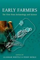 Early Farmers: The View from...