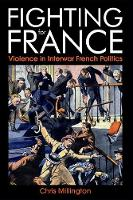 Fighting for France: Violence in...