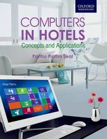 Computers in Hotels: Concepts and...
