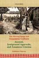 The Moving Image and Assamese ...