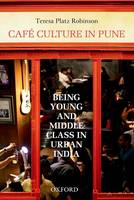Cafe Culture in Pune: Being Young and...