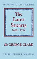 The Later Stuarts, 1660-1714