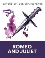 Romeo and Juliet: Oxford School...