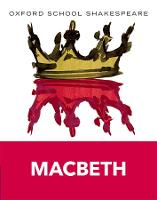 Oxford School Shakespeare: Macbeth: 2009