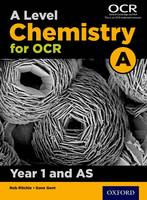 A Level Chemistry A for OCR Year 1 ...