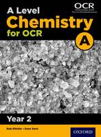 A Level Chemistry A for OCR Year 2...
