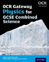 OCR Gateway Physics for GCSE Combined...